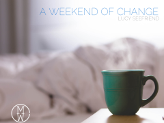 A Weekend of Change