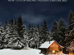 How to stop a racing mind before bed
